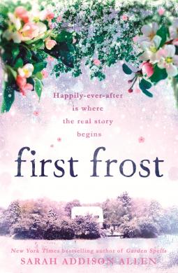 First Frost Sarah Addison Allen