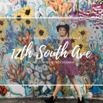 Your Guide to the Murals of 12th South | Nashville, TN Photographer