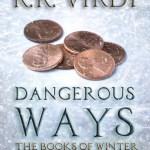 R.R.Virdi Dangerous Ways