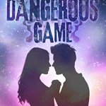 A dangerous game Madeline Dyer