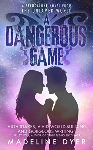 A Dangerous Game by Madeline Dyer