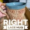 Right Lace Mug