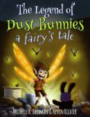 The Legend of the Dust Dunnies - a fairys tale