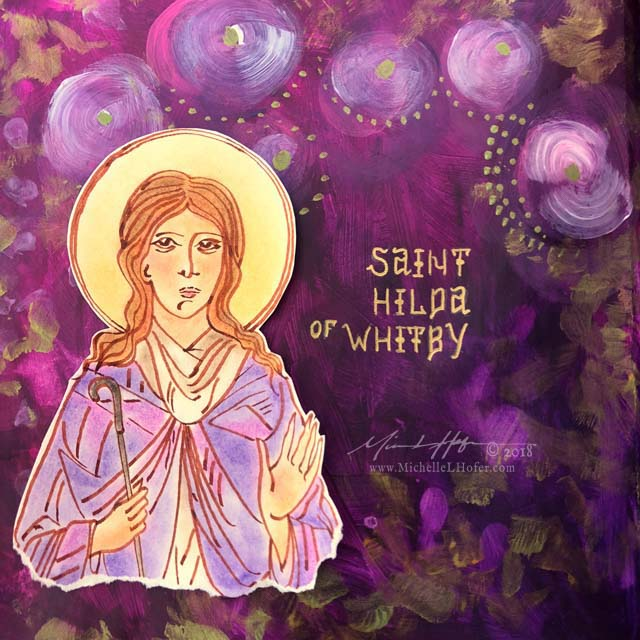 The Encouragement of Saint Hilda, Part 2 - Abstract acrylic painted book page featuring a pen and ink portrait of Saint Hilda of Whitby with hand lettered name from the Book of Saints by Michelle L Hofer.
