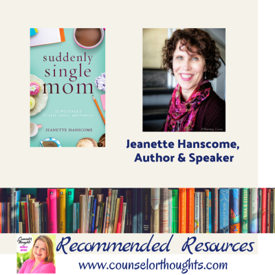 5 Things to Tell Someone Who's Life Has Just Unraveled | Jeanette Hanscome, author of Suddenly Single Mom.