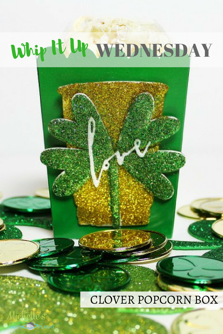 Whip It Up Wednesday St. Patrick's Day Popcorn Box