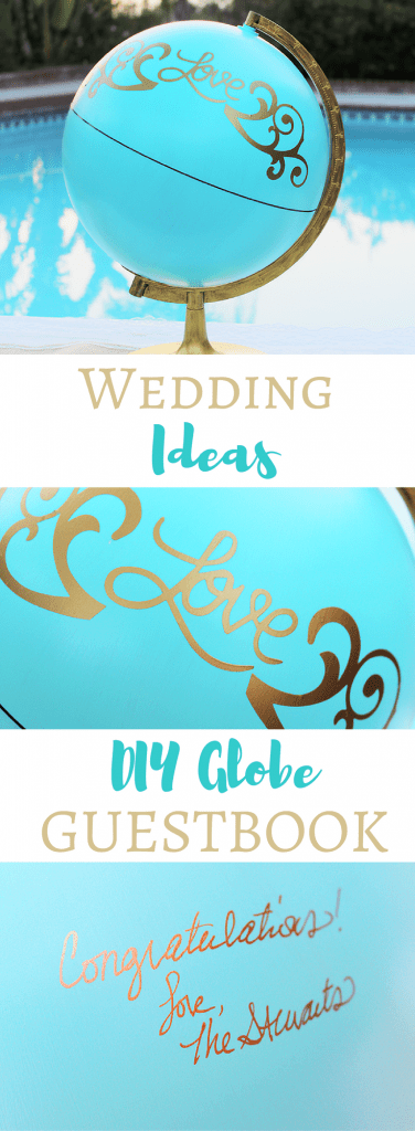 Wedding Ideas - Easy DIY Globe Guestbook