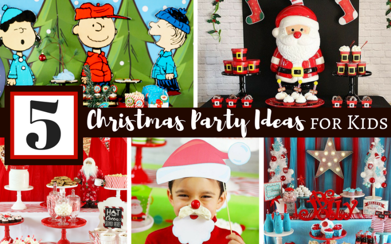 5 Fun Christmas Party Ideas For Kids