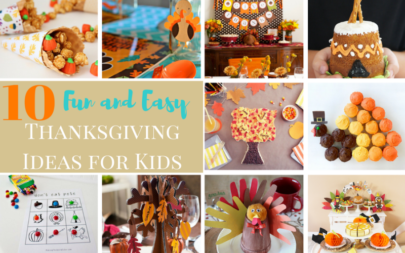 10 Fun Thanksgiving Ideas for Kids