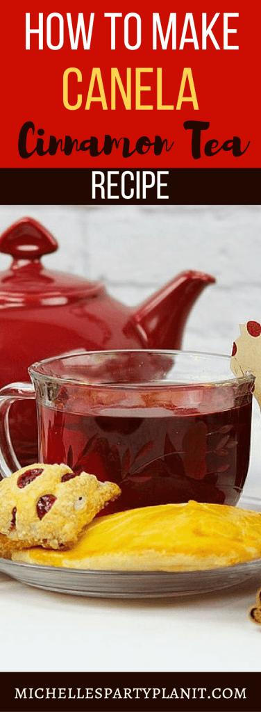 Canela Tea - Cinnamon Tea Recipe