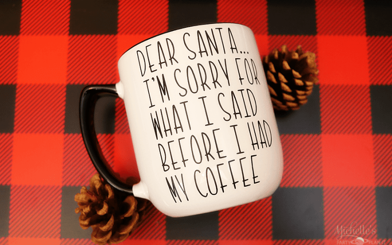 DIY Dear Santa Mug – Last Minute Gift Idea