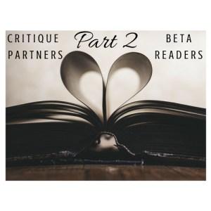 Read more about the article Critique Partners Vs. Betas: Part 2