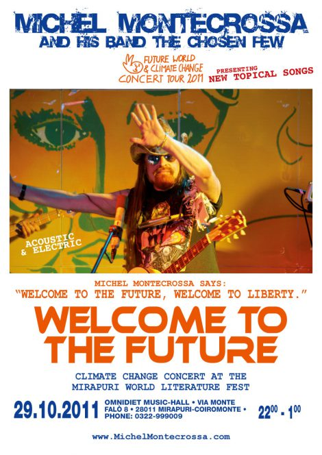 Concert Poster: Michel Montecrossa's 'Welcome To The Future' Climate Change Concert