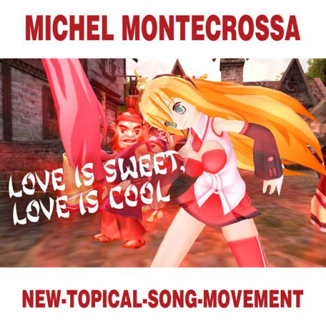 MIchel Montecrossa's Single 'Love Is Sweet, Love Is Cool'