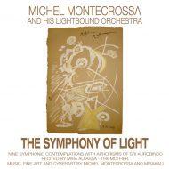 Michel Montecrossa's 'The Symphony Of Light'