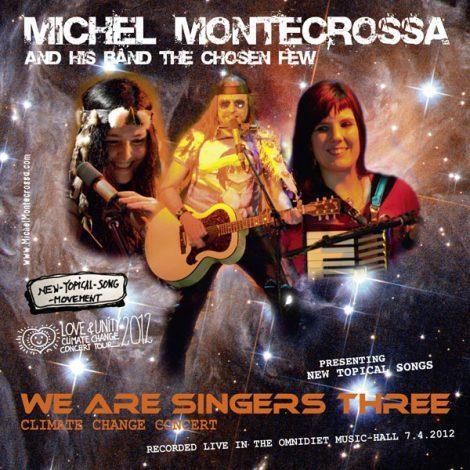 Michel Montecrossa's 'We Are Singers Three' Concert