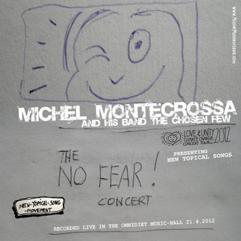 Michel Montecrossa's CD 'The No Fear!' Concert