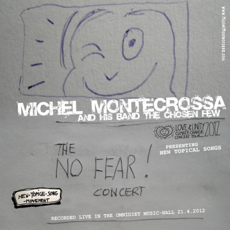 Michel Montecrossa's 'The No Fear!' Concert