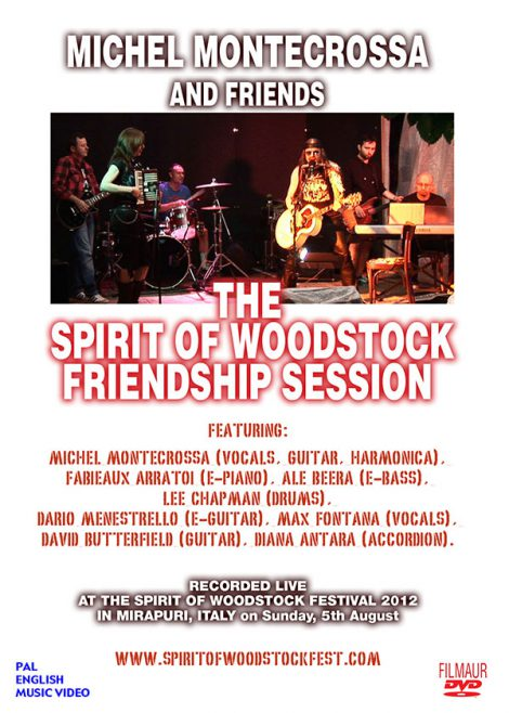 DVD The Spirit of Woodstock Friendship Session - Michel Montecrossa and Friends celebrating the 20th birthday of the Spirit of Woodstock Festival 2012 in Mirapuri