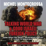 Talking World War & Good Israeli Foreign Policy