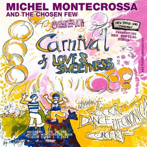 Michel Montecrossa's new release: 'Carnival Of Love & Sweetness' Concert