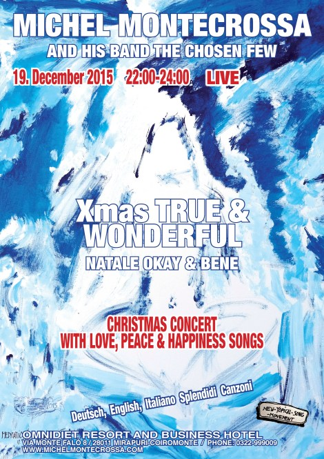 Michel Montecrossa and his band The Chosen Few - Xmas True & Wonderful Christmas Concert