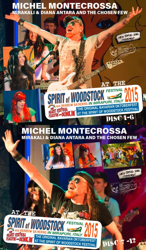 Michel Montecrossa's 'Love, Peace & Happiness Climate Change' complete concert series at the Spirit of Woodstock Festival 2015 in Mirapuri