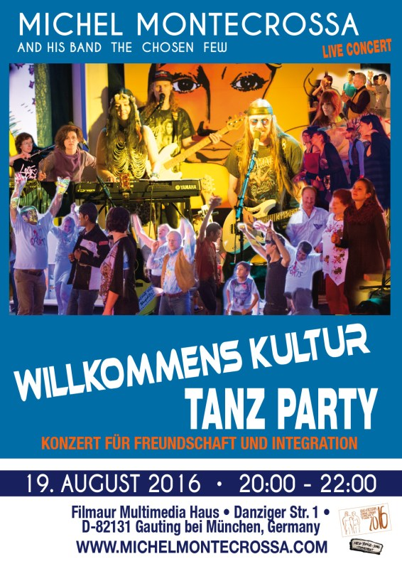 'Willkommens Kultur Tanzparty' Concert for Friendship and Integration by Michel Montecrossa and his band The Chosen Few with New-Topical, Cyberrock and Electronica Songs at the Michel Montecrossa Rock Vision Diner of the Filmaur Multimedia House in Gauting, Germany on 19th August 2016