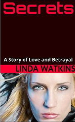 Secrets, a Story of Love and Betrayal