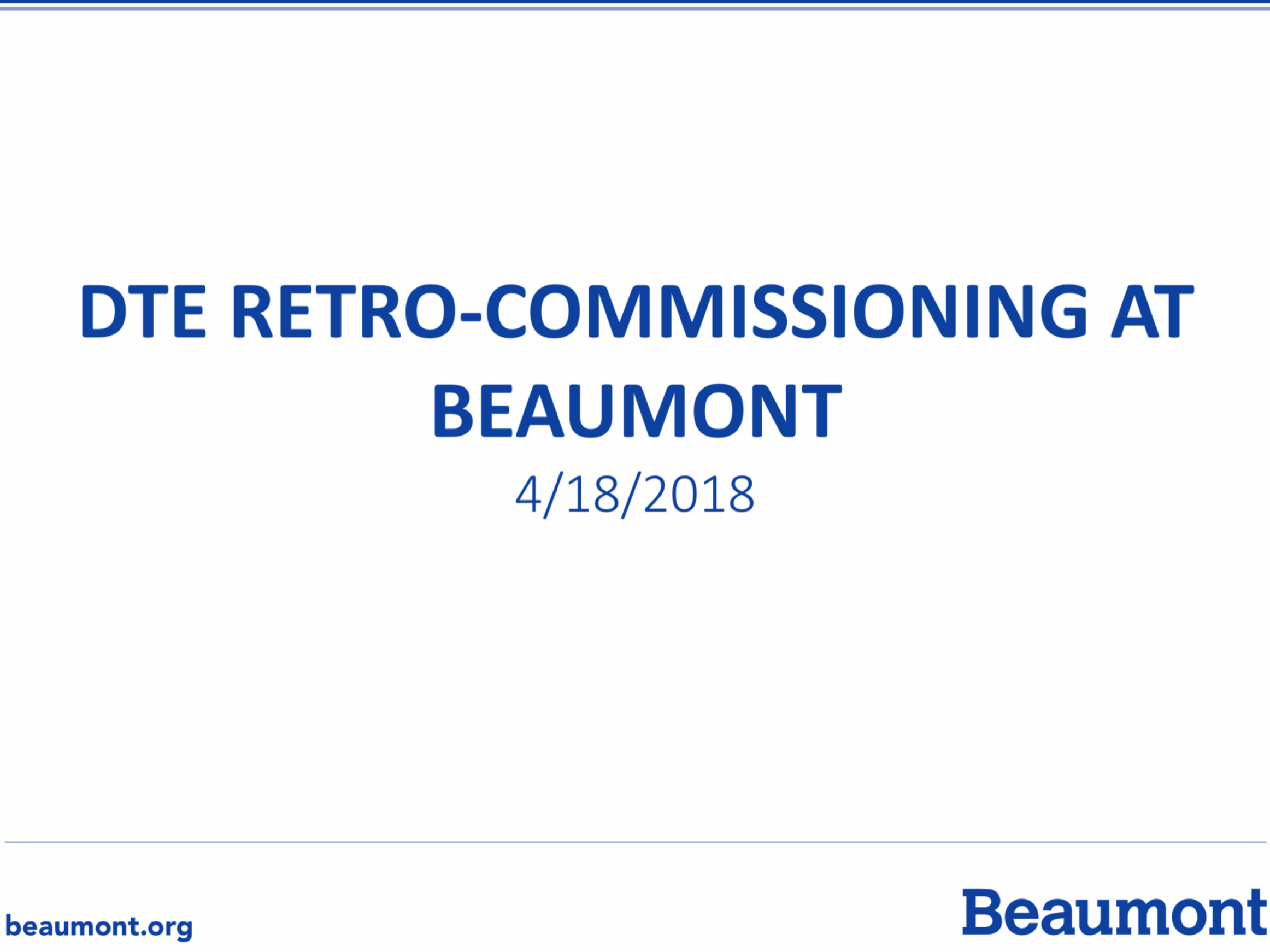 DTE Retro-Commissioning at Beaumont