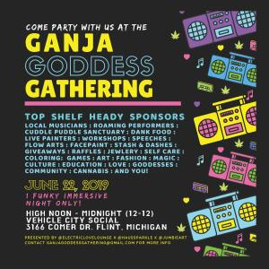 Ganja Goddess Gathering at Vehicle City Social