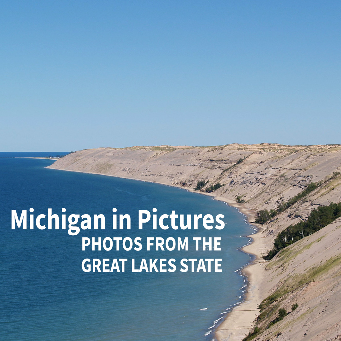 Michigan in Pictures - Photos from the Great Lakes State