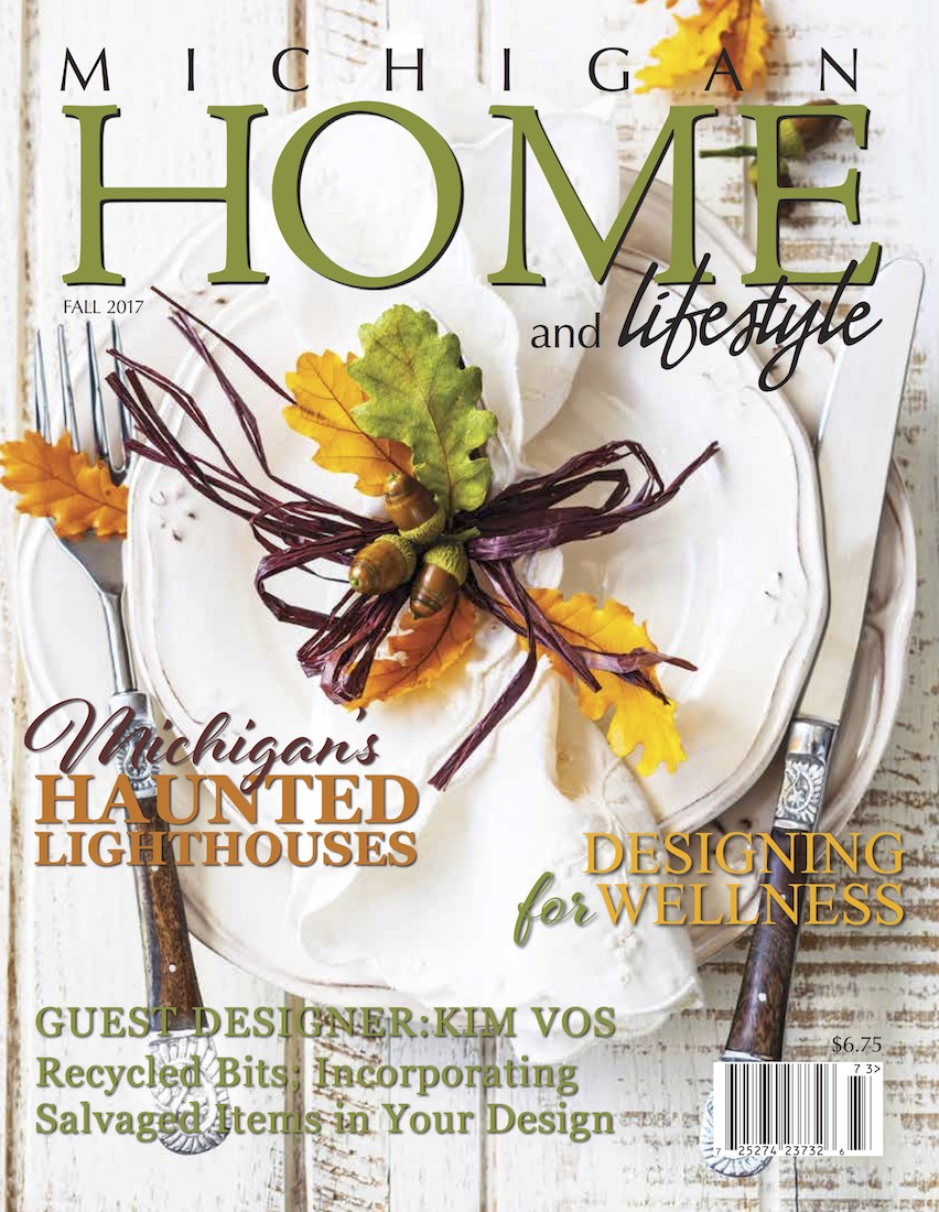 Fall 2017 Issue - Michigan HOME and Lifestyle Magazine