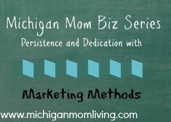 Mom Biz Series Part 3: Marketing Methods