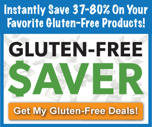 Two Great Deals on Gluten-Free Products Expires Dec 9th & 13th