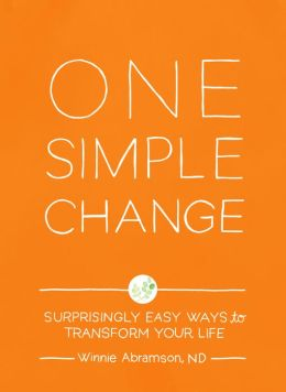 One Simple Change: Surprising Easy Ways to Transform Your Life {Book Review}