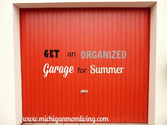 Get An Organized Garage For Summer