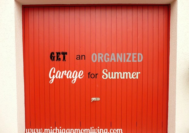 Get An Organized Garage For Summer