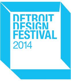 #DDF2014  (Detroit Design Festival) Starts Today and Runs through 9/28