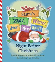 Santa's Zany, Wacky, Just Not Right Night Before Christmas {Book Review}