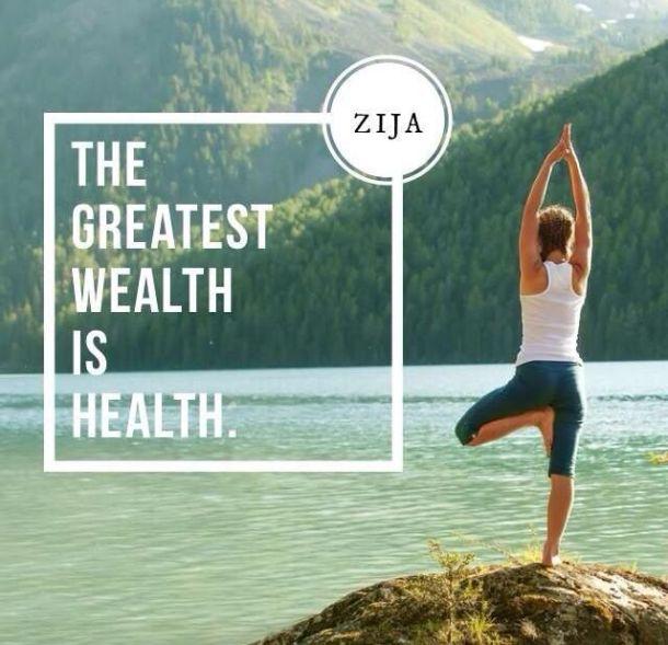 Zija Greatest Wealth is Health