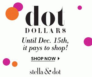 Stella & Dot DOT Dollars: Spend $50, Get $25