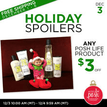 December 3rd #Poshmas: Holiday Spoilers $3 Off any Posh Life Product PLUS Free Shipping