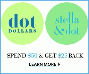 Dot Dollars are Back at Stella & Dot!