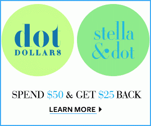 Dot Dollars are Back at Stella & Dot!