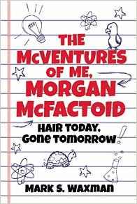 The McVentures of Me, Morgan McFactoid {Book Promotion}