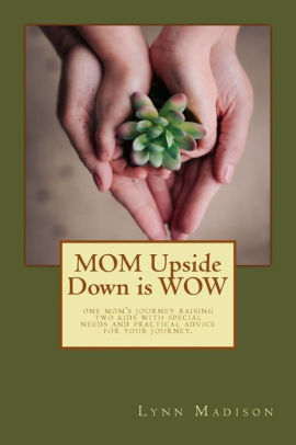 MOM Upside Down is WOW {Book Promotion}