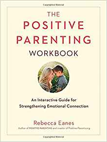 The Positive Parenting Workbook {Book Promotion}