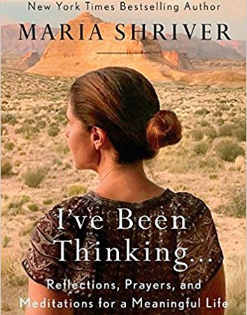 I've Been Thinking… By Maria Shriver {Book Review}