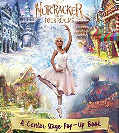 Disney The Nutcracker And The Four Realms: A Center Stage Pop-Up Book {Review}